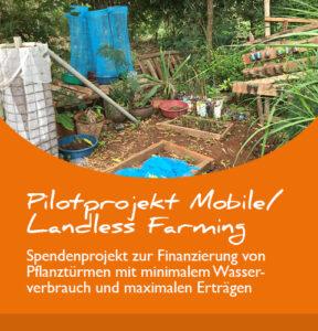 "Projektbericht: ""Mobile/Landless Farming"""