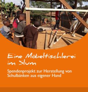 Projektbericht: Möbeltischlerei im Slum