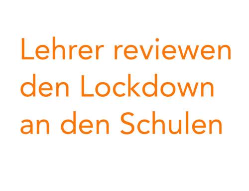 Lehrer reviewen den Lockdown in den Schulen